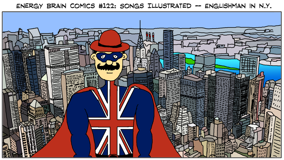 Songs Illustrated: Englishman in New York