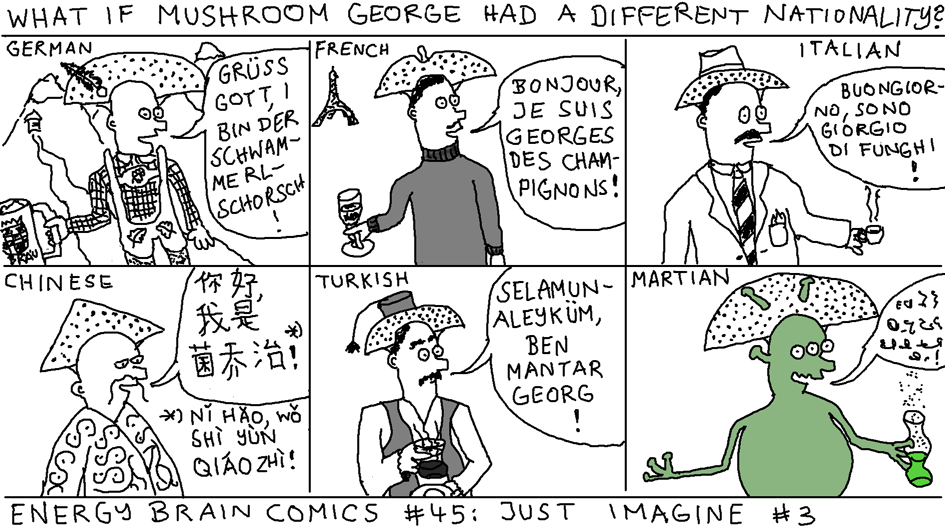 What If Mushroom George Had A Different Nationality?