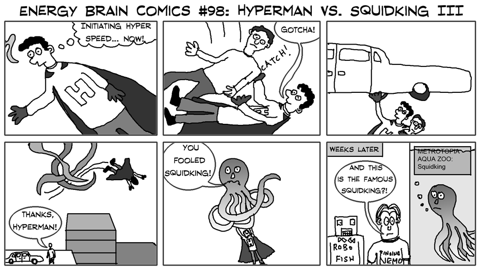 Hyperman vs. Squidking III